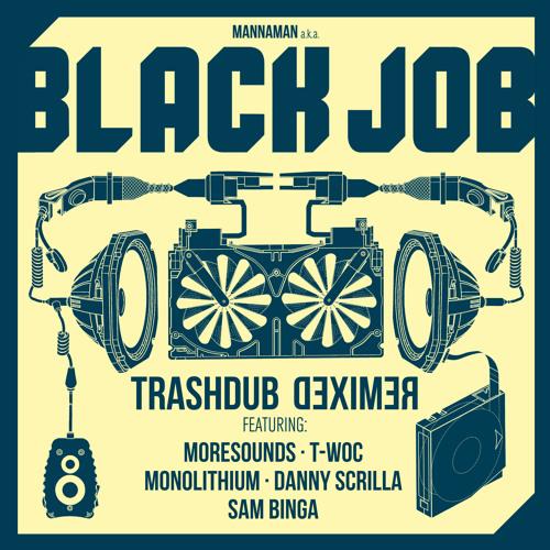 Blackjob - Trashdub Remixed [OCEP003]