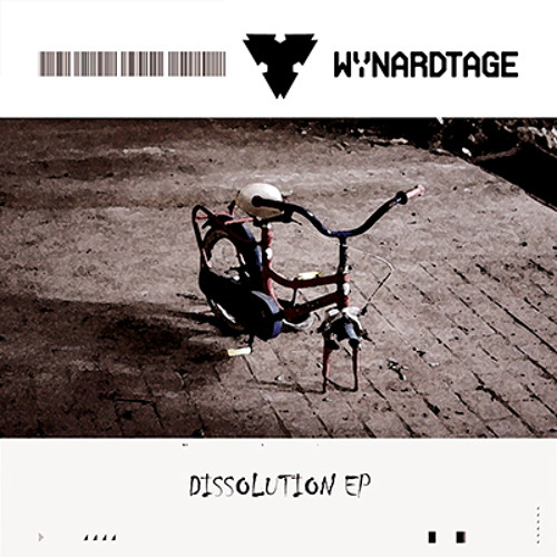 Wynardtage - Dissolution (remixed by Ginger Snap5)