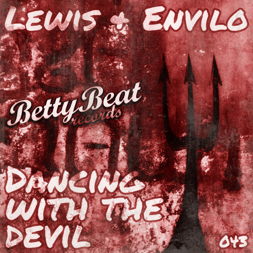 Lewis & Envilo - Dancing with the Devil (Original Mix) TEASER