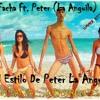DJ Facha Ft Peter 'La Anguila' - El Estilo De Peter La Anguila (DJ FACHA...VIRASORO-CTES.)