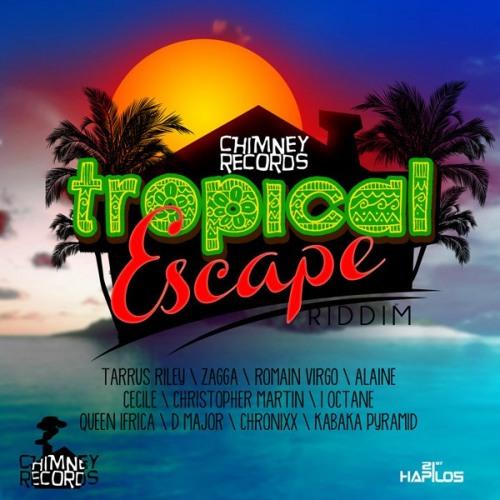 Tropical Escape Riddim Mix