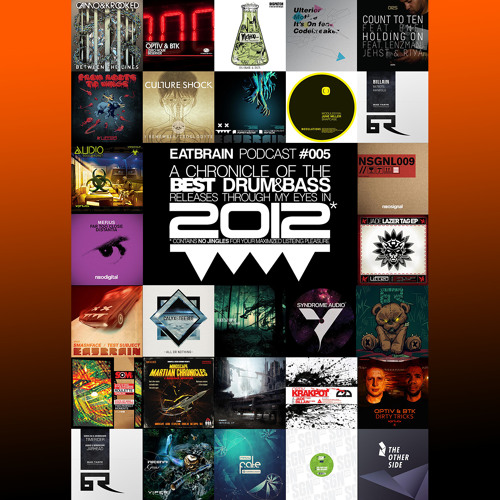 EATBRAIN Podcast #005 by JADE (best of 2012)