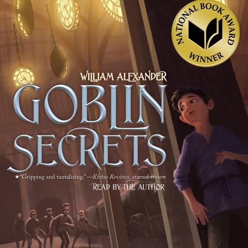 GOBLIN SECRETS Audiobook Excerpt