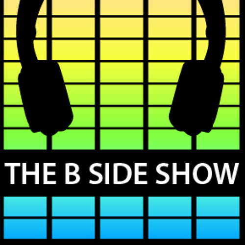 The B Side Show
