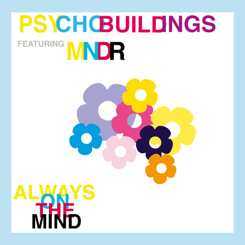 """Always on the Mind"" (Featuring MNDR)"
