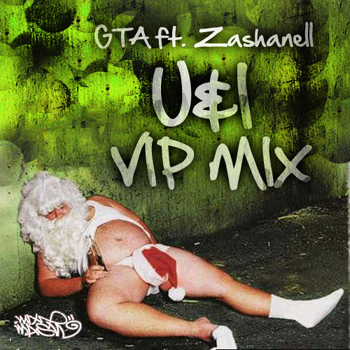 U&I ft. Zashanell (VIP Mix)