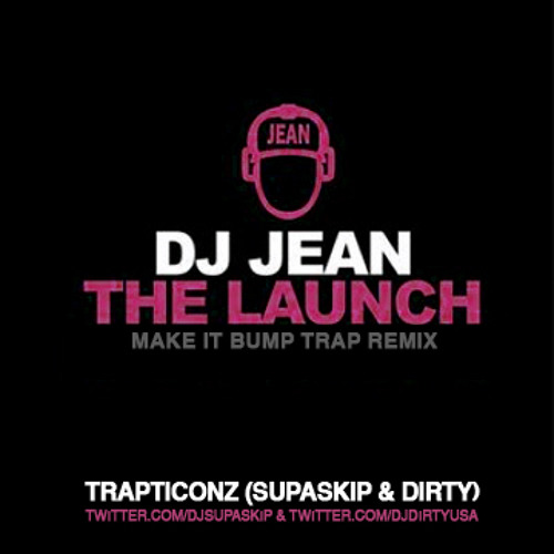 The Launch (Make It Bump Trap Remix)