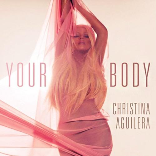 Christina Aguilera - Your Body (Rodrigo Baron Remix)