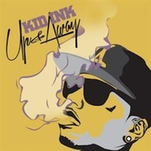 Kid ink time of your life