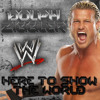 WWE  Here to Show the World (Dolph Ziggler)