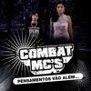 """COMBAT Mc´S  - Coração Quer Mais{Part. Aj 04} (FAIXA 4 Cd """"PENSAMENTOS VÃO ALÉM..."""")"""