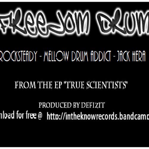 True Scientists - Freedom Drum ft. Jack Hera