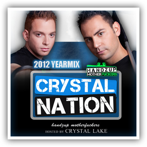 Crystal Nation 30 - Mixed By Crystal Lake (YEARMIX 2012)