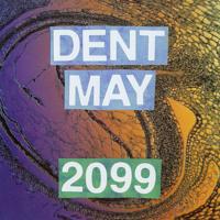 Dent May - 2099