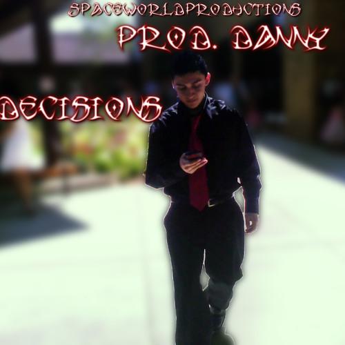 Decisions (sample, Prod. Danny)