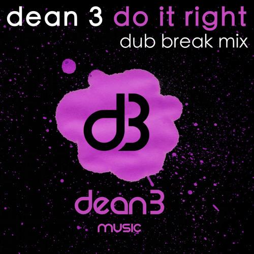 Do It Right (Dub Break Mix)