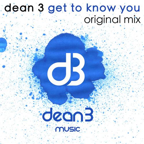 Get To Know You (Original Mix)