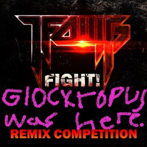LFOMG! - Fight (Glocktopus Remix)