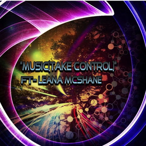 "Bass☆Pfister-""Music(Take control)""FT-Leana McShane"
