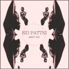 Sid Pattni-About You