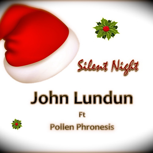 John Lundun ft Pollen Phronesis - Silent Night