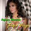 Agnes Monica - Flyin High