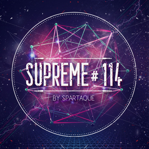 Supreme 114 with Spartaque