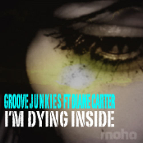 Groove Junkies ft. Diane Carter I'm Dying Inside (Unplugged Version)