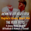 Hearts On Sleeves (Rapha's Heavy Heart Mix) ft Jimmy Nevis, Siyabuli, AliThatDude & MOC