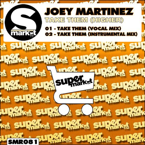 Joey Martinez - Take Them (Higher) (Instrumental Mix)