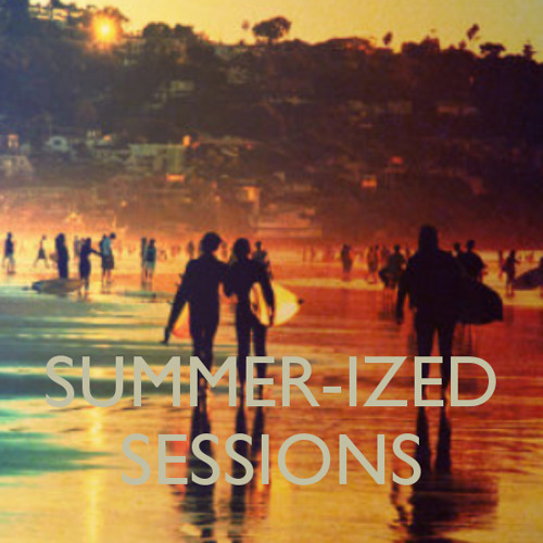 Summer-ized Sessions - The Goa Warm-up