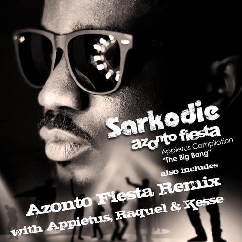 """Sarkodie, Appietus, Raquel & Kesse - """"Azonto Fiesta Remix"""""""