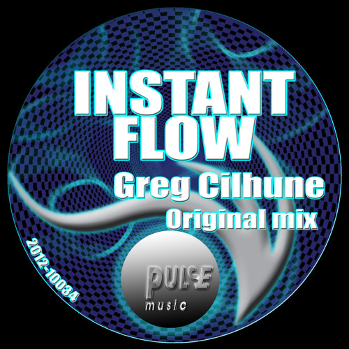 Instant flow - Greg Cilhune (Original mix)