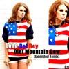 Lana Del Rey - Diet Mountain Dew (Extended Remix)