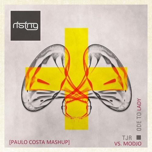 TJR vs Modjo - Ode to lady (Paulo Costa Mashup)