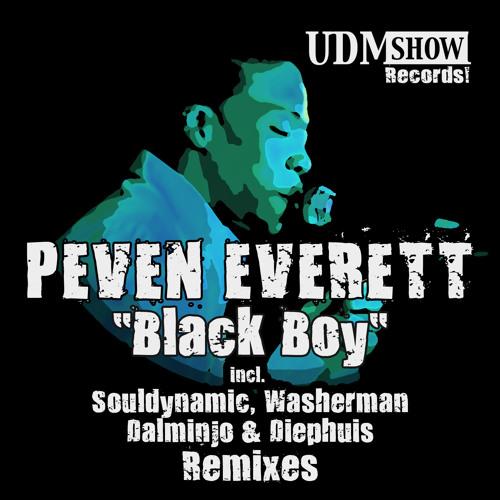 Peven Everett - Black Boy (Diephuis Soul Mix) UDM RECORDS *128 KBPS