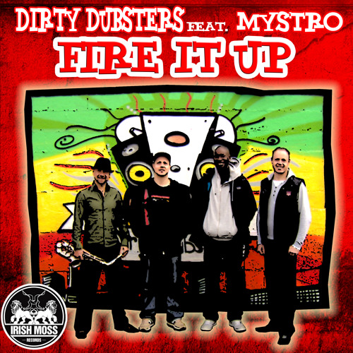 Dirty Dubsters feat. Mystro - FIRE IT UP - (Spenda C Remix)