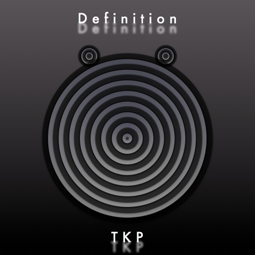 TKP - Elephant Piece (tkpmusic.bandcamp.com/album/definition-ep)