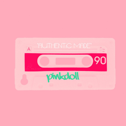"Pinkdoll-Fall In Love ""AUTHENTiC MADE"" ((MiXTAPE))"