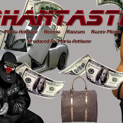 Phantastic feat. Reemo, Ranzom, & Rozey Minxx