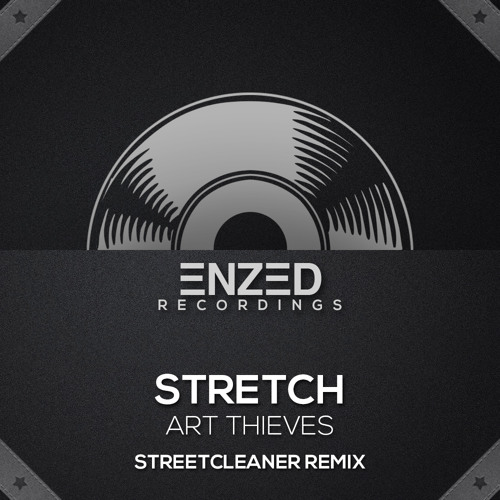 Stretch (Streetcleaner Remix) [OUT NOW]