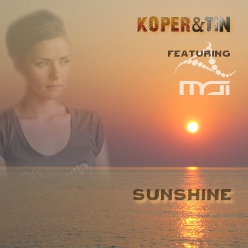 Koper & Tin - Sunshine - featuring MAI