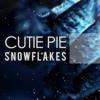 Cutie Pie - Snowflakes