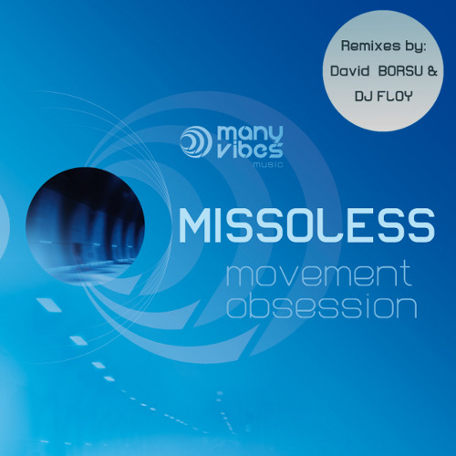 Missoless-Movement Obsession (Disco-funk Version)