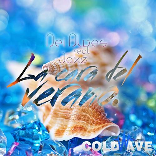 Nei Alves ft. Jaxz - La Cara Del Verano [On Beatport by Coldwave Records]