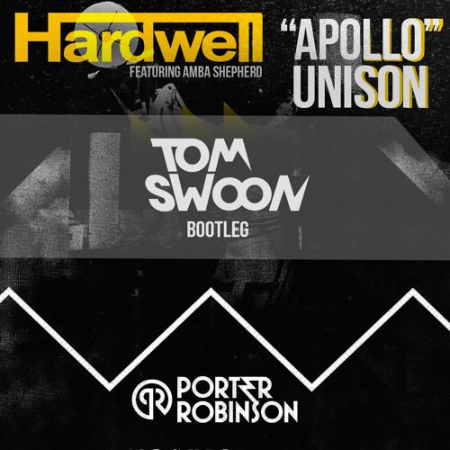 Hardwell & Amba Shepherd vs. Porter Robinson & Mikkas - Apollo Unison (Tom Swoon Bootleg)