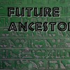FutureAncestor Proclamation 12.21.2012 AD KIN 207: BLUE CRYSTAL HAND