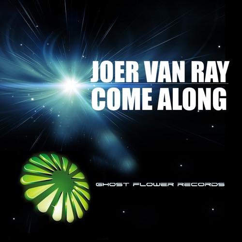 Joer van Ray - Come along (Original Mix) preview
