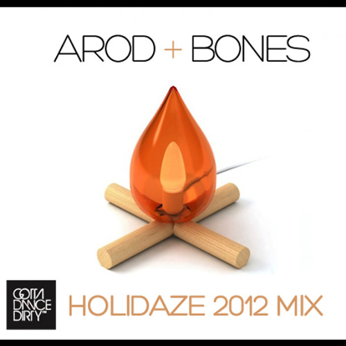 aRod & BONES - Holidaze 2012 Mix