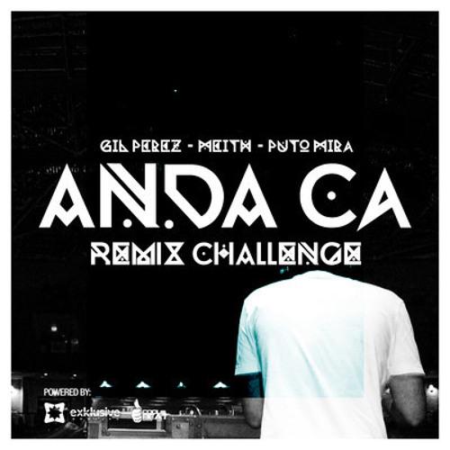 Gil Perez & Meith - Anda cá! feat. Puto Mira (The LatinBeatZ Remix) [*Cool Beat Records*]